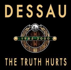 Dessau - The Truth Hurts (2009)