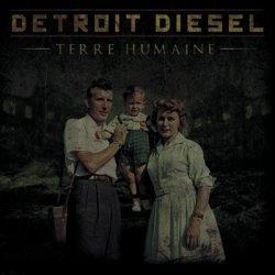 Detroit Diesel - Terre Humaine (2010)