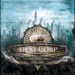 Dexy Corp_ - Uchronopolis (2010)