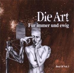 Die Art - Fuer Immer Und Ewig (Bes Of Vol.1) (2009)