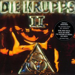 Die Krupps - II: The Final Option (2CD) (Remastered) (2011)
