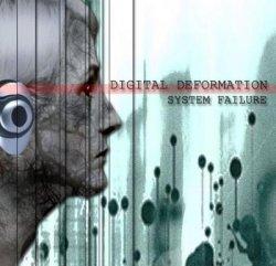 Digital Deformation - System Failure (2010)