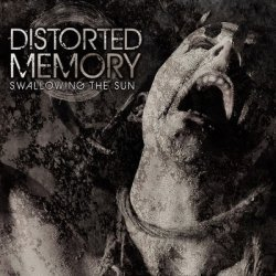 Distorted Memory - Swallowing The Sun (2011)