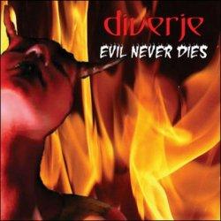 Diverje - Evil Never Dies (EP) (2010)