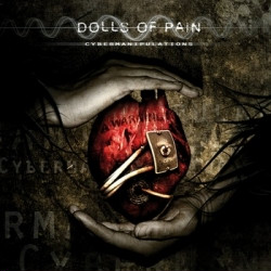 Dolls Of Pain - Cybermanipulations (2009)