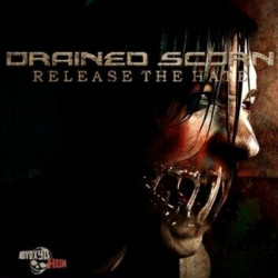 Drained Scorn - Release The Hate (2009)