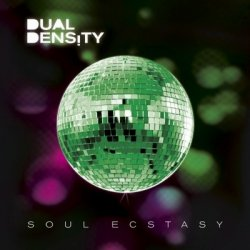 Dual Density - Soul Ecstasy (Limited Edition) (2010)