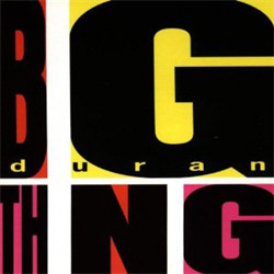 Duran Duran - Big Thing (Deluxe Limited Edition - Bonus DVD) (2010)