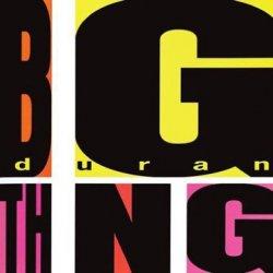 Duran Duran - Big Thing (Special Edition) (2010)