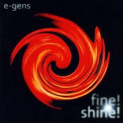 E-gens - Fine! Shine! (VIP Limited Edition) (2011)