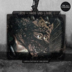 Eco - Hass Und Liebe (Limited Edition) (2010)