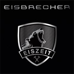 Eisbrecher - Eiszeit (Limited Edition) (2010)