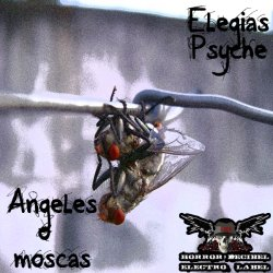 Elegias Psyche - Anegeles O Moscas (2011)
