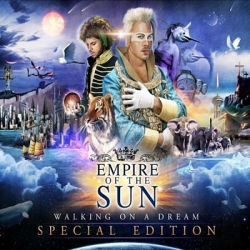 Empire Of The Sun - Walking On A Dream (2CD Special Edition) (2009)