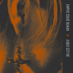 Empire State Human - Audio Gothic (2009)