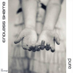 Endless Shame - Pure (Ltd.Ed. CDM) (2009)