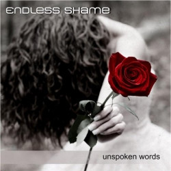 Endless Shame - Unspoken Words (2009)