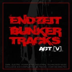 VA - Endzeit Bunkertracks Acts I-VIII (2005-2019)