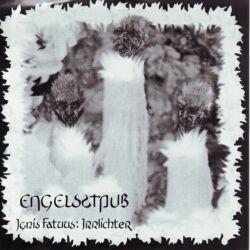 Engelsstaub - Ignis Fatuus: Irrlichter (Reissue) (2010)