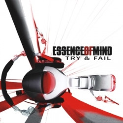 Essence Of Mind - Try & Fail (2CD Limited Edition) (2009)