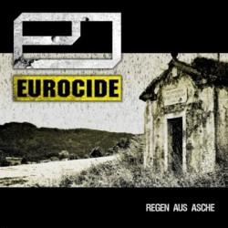 Eurocide - Regen Aus Asche (2009)