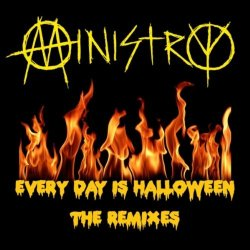 Ministry - Every Day Is Halloween (The Remixes) (2010)