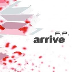 F.P. - Arrive (CDM) (2010)