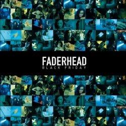 Faderhead - Black Friday (2010)