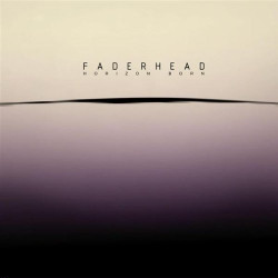 Faderhead - Horizon Born (Limited Edition CDM) (2009)