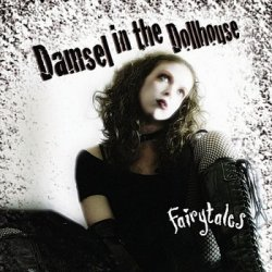 Damsel In The Dollhouse - Fairytales (2010)