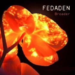 Fedaden - Broader (2009)