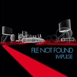 File Not Found - Impulse (2CD Limited Edition) (2009)