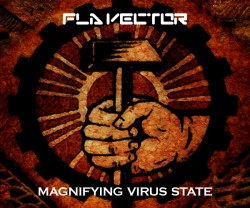 Fla Vector - Magnifying Virus State (2009)