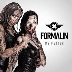Formalin - My Fetish (Single) (2011)