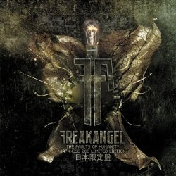 Freakangel - The Faults Of Humanity (2CD) (Limited Japanese Edition) (2010)