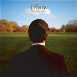 Fryars - Dark Young Hearts (Advance) (2009)