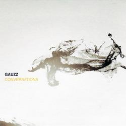 Gauzz - Conversations (2010)