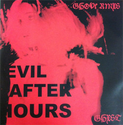 Ghxst - Evil After Hours (Limited Edition) (2010)