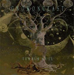 Gnomonclast - Tempus Null (2010)