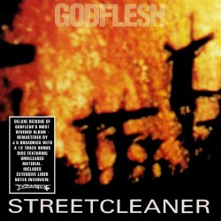 Godflesh - Streetcleaner (2CD Remastered Limited Edition) (2010)