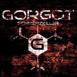 Gorgot - Schmerzkiller (2010)