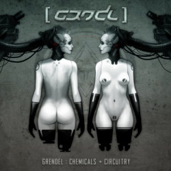 Grendel - Chemicals + Circuitry (Japanese Limited Edition) (EP) (2010)
