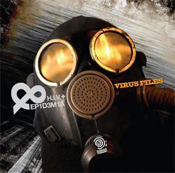 H.I.V.+ & Epidemia - Virus Files (Limited Edition) (2010)