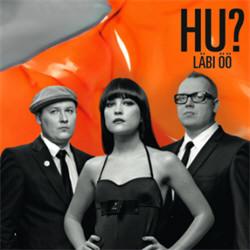HU? - Läbi Öö (2011)