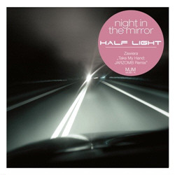 Half Light - Night In The Mirror (2010)