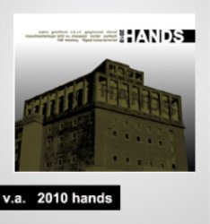VA - Hands 2010 (2CD) (2010)