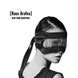 Haus Arafna - New York Rhapsody (2011)