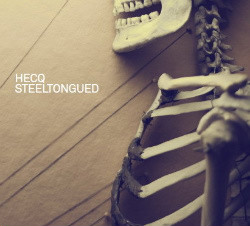 HECQ - Steeltoungued (2CD) (2009)