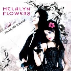 Helalyn Flowers - Spacefloor Romance (Limited Edition EP) (2009)