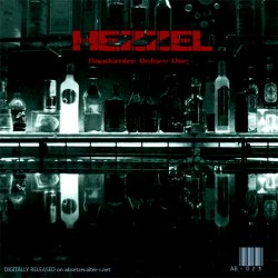 Hezzel - Randomize Before Use (2011)